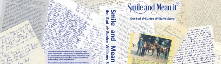 """Smile and Mean it, the Bud & Eunice Williams Story"""